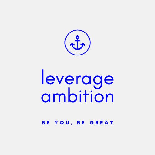 Leverage Ambition